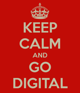 keep-calm-and-go-digital-67
