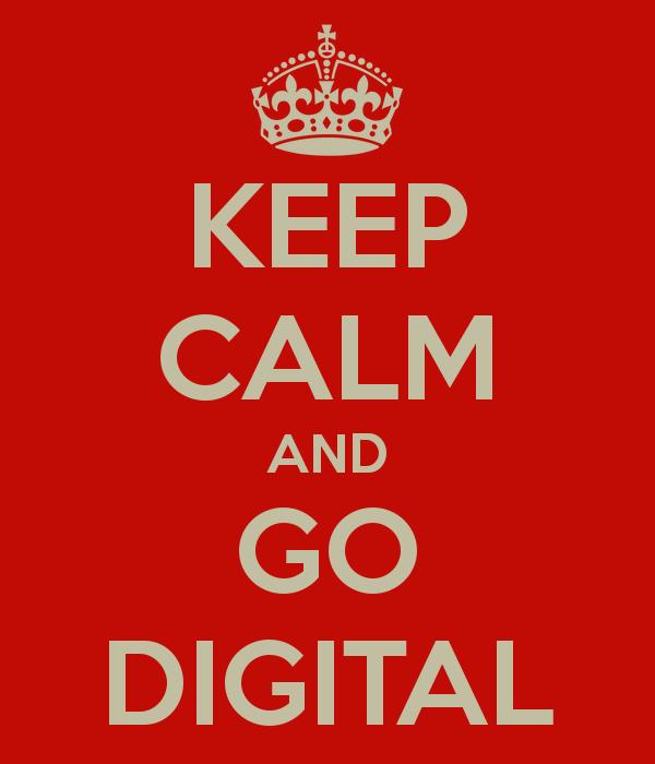 keep-calm-and-go-digital-67